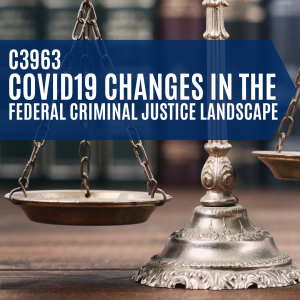 COVID19 CHanges in federal criminal justice landscape image