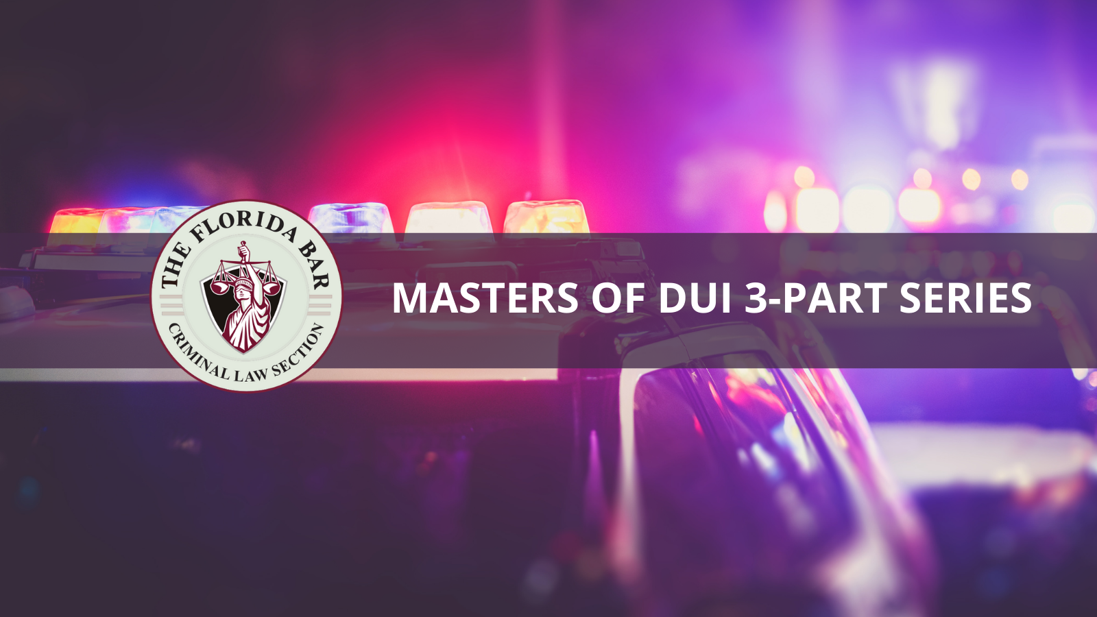 Masters of DUI 3-Part Series