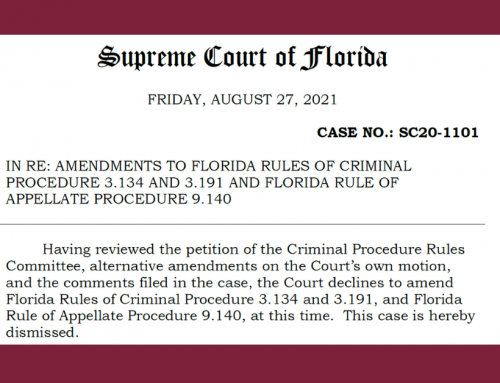 Court declines to Amend Florida Rules of Criminal Procedure 3.134 and 3.191
